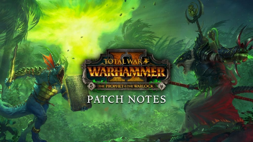 Total War: WARHAMMER II Patch Notes – The Empire Undivided