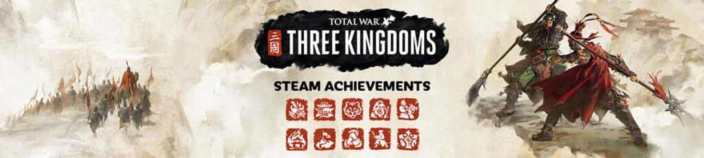 Total War: THREE KINGDOMS – Steam Achievements - Total War